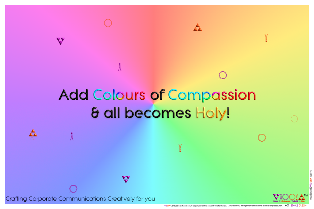 colout, color,holi,day,compassion,kindness,vioora,
